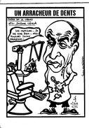 """Illustrateur """"Jacques LARDIE"""" - Franc-Maçonnerie - Un Arracheur De Dents """"Jacques Lafleur""""  - Tirage Limité à 50 Exem - Judaisme"""