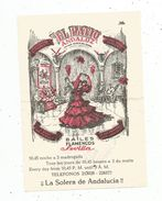 Publicité , Espagne , EL PATIO ANDALUZ , Bailes Flamenco , SEVILLA , 2 Scans, Plan - Advertising