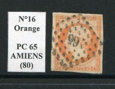 FRANCE- Y&T N°16- PC 65 (AMIENS 80) - Marcophilie (Timbres Détachés)
