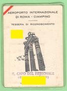 Linee Aeree Italiane LAI Aeroporto Ciampino Tesserino Riconoscimento Per Tecnico Anni 50 - Historical Documents