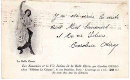 La Belle Otero (carte écrite Et Signée Par Caroline Otero ?) - Künstler