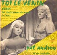45 TOURS PAT ANDREW TRIANON 4348 TOI LE VENIN / VENUS / TOI TOUT L AMOUR DU MONDE / IO - Instrumental