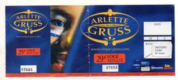 TICKET D'ENTREE  Cirque Arlette Gruss  JUILLET 2002 - Tickets - Vouchers