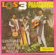 45 TOURS LOS 3 PARAGUAYOS VISADISC 278 OFFERT PAR ANTAR GUANTANAMERA / AMAPOLA / MIS NOCHE SIN TI / PARAGUAY - World Music