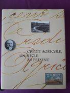 260 -  CREDIT AGRICOLE, UN SIECLE AU PRESENT  1894-1994  TOME 1  -  Des Origines Aux Années 50  ++++++ - Historia