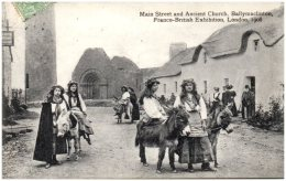 Franco-British Exhibition, LONDON 1908 - Main Street And Ancient Church, Ballymaclinton    (Recto/Verso) - London