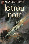 J'ai Lu 1129 - FOSTER, Alan - Le Trou Noir (AB+) - J'ai Lu