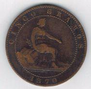 Spain 5 Centimos 1870, Used, See Both Scans. - [ 1] …-1931 : Kingdom