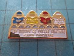 Pin211B Pin´s Pins / Beau Et Rare : MEDIAS / HIP GRAT DEP PARIS SERVICE 1e GROUPE DE PRESSE GRATUITE - Medias