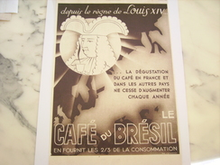 ANCIENNE PUBLICITE CAFE BRESIL LOUIS 14 1936 - Posters