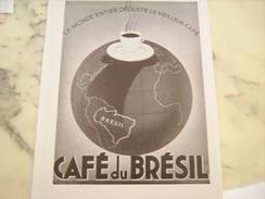 ANCIENNE PUBLICITE CAFE BRESIL DANS LE MONDE  1935 - Posters