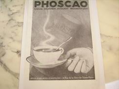 ANCIENNE PUBLICITE CHOCOLAT PHOSCAO   1930 - Posters