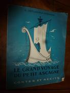 1962  LE GRAND VOYAGE DU PETIT ASCAGNE , Contes Et Récits , Par A. Deflassieux- Fitremann-   Illustré Par M. Ducourant - Books, Magazines, Comics