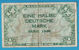 DEUTSCHLAND EINE HALBE DEUTSCHE MARK 1948 Banknote - [ 5] 1945-1949 : Occupation Des Alliés