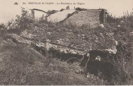 17 / 7 / 381   -  NEUVILLE  ST. - VAAST  -  ( 62  )  -  LE  BLOCKHAUS  DE  L'ÉGLISE - Altri Comuni