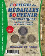 CATALOGUE OFFICIEL DES MEDAILLES SOUVENIR MONNAIE DE PARIS COTATIONS DES JETONS 1998 À 2015 + RÉFÉRENCES & ILLUSTRATIONS - Monnaie De Paris