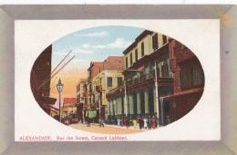 EGYPTE    :   ALEXANDRIE  :  Rue Des Soeurs , Caracol Labbanc - Alexandrie