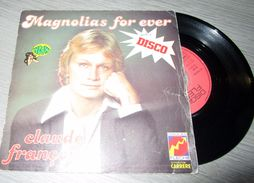 Claude François - Magnolias For Ever - Disco, Pop