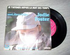 Jodie Foster - Je T'attends Depuis La Nuit Des Temps - Disco, Pop