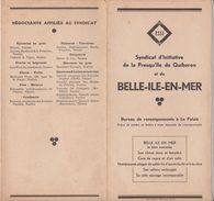 BELLE  ILE  EN  MER - Dépliant 7 Pages Recto - Verso ( 11,5 X 22,5 ) édité Par Le Synd. D'Init. De Quiberon ( Ed. 1936 ) - Folletos Turísticos