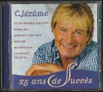 C. JÉRÔME - 25 Ans De Succès . - Musik & Instrumente
