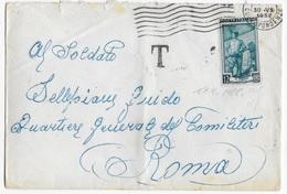 STORIA POSTALE REPUBBLICA - BUSTA DIRETTA A MILITARE  30.07.1952 AFFRANCATA LIRE 12 LAVORO - TASSATA - 6. 1946-.. Repubblica