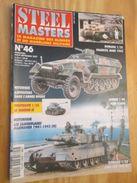 """REVDIV14-1  REVUE De Maquettes Plastiques """"STEEL MASTERS"""" N°46  De 2001  , Valait 5.95 € En Kiosque , Le Sommaire D - Magazines"""