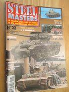 """REVDIV14-1  REVUE De Maquettes Plastiques """"STEEL MASTERS"""" N°23  De 1997  , Valait 39 FF En Kiosque , Le Sommaire De Ce N - Magazines"""