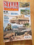 """REVDIV14-1  REVUE De Maquettes Plastiques """"STEEL MASTERS"""" N°24  De 1997  , Valait 39 FF En Kiosque , Le Sommaire De Ce N - Magazines"""