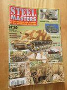 """REVDIV14-1  REVUE De Maquettes Plastiques """"STEEL MASTERS"""" N°26  De 1998  , Valait 39 FF En Kiosque , Le Sommaire De Ce N - Magazines"""
