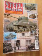 """REVDIV14-1  REVUE De Maquettes Plastiques """"STEEL MASTERS"""" N°27  De 1998  , Valait 39 FF En Kiosque , Le Sommaire De Ce N - Magazines"""