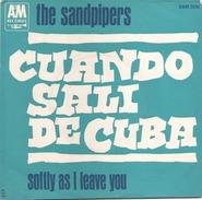 45 TOURS THE SANDPIPERS AM SAM 506 CUANDO SALI DE CUBA / SOFTLY AS I LEAVE YOU - World Music