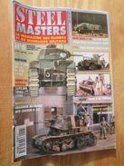 """REVDIV14-1  REVUE De Maquettes Plastiques """"STEEL MASTERS"""" N°6  De 1994  , Valait 39 FF En Kiosque , Le Sommaire De Ce Nu - Magazines"""