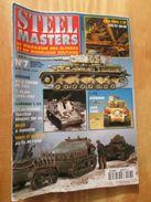 """REVDIV14-1  REVUE De Maquettes Plastiques """"STEEL MASTERS"""" N°7  De 1994  , Valait 39 FF En Kiosque , Le Sommaire De Ce Nu - Magazines"""