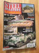 """REVDIV14-1  REVUE De Maquettes Plastiques """"STEEL MASTERS"""" N°11  De 1995  , Valait 39 FF En Kiosque , Le Sommaire De Ce N - Magazines"""