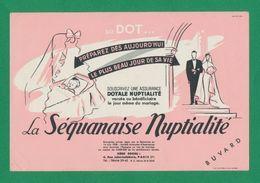 Buvard -  Banques-Assurances -LA SEQUANAISE - Nuptialité - Banque & Assurance