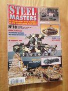 """REVDIV14-1  REVUE De Maquettes Plastiques """"STEEL MASTERS"""" N°18  De 1996-97  , Valait 39 FF En Kiosque , Le Sommaire De C - Magazines"""