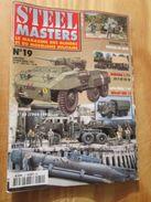 """REVDIV14-1  REVUE De Maquettes Plastiques """"STEEL MASTERS"""" N°19  De 1997  , Valait 39 FF En Kiosque , Le Sommaire De Ce N - Magazines"""