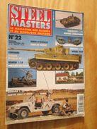 """REVDIV14-1  REVUE De Maquettes Plastiques """"STEEL MASTERS"""" N°22  De 1997  , Valait 39 FF En Kiosque , Le Sommaire De Ce N - Magazines"""