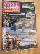 """WW2013-2  REVUE De Maquettes Plastiques """"STEEL MASTERS"""" N°57 De 2003  , Valait 6.20 € En Kiosque , Le Sommaire De C - Magazines"""