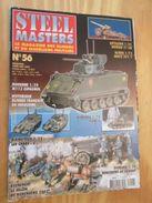 """WW2013-2  REVUE De Maquettes Plastiques """"STEEL MASTERS"""" N°56 De 2003  , Valait 6.20 € En Kiosque , Le Sommaire De C - Magazines"""