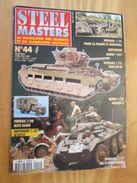 """WW2013-2  REVUE De Maquettes Plastiques """"STEEL MASTERS"""" N°44 De 2001  , Valait 5.95 € En Kiosque , Le Sommaire De C - Magazines"""