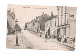 CPA 54 FROUARD / LA RUE DE L HOTEL DE VILLE / TRES ANIMEE / 1912 - Frouard