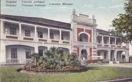 MOZAMBIQUE Colonie PORTUGAISE  Capitale LOURENCO MARQUES Entrada Principal HOSPITAL - Mozambique