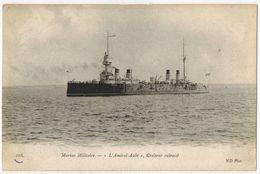 """"""" Le Croiseur Cuirassé L'AMIRAL AUBE """" ATTENTION LIRE DESCRIPTIF - TRANSPORTS MARINE MILITAIRE GUERRE BATEAUX N° 216 - Guerra"""