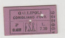Biglietto Ticket Billet F.S. Ferrovie Dello Stato Corigliano D'otranto / Gallipoli 3°Cl. 1942 Regno Gg - Treni