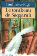 Livre De Poche 9584 - GEDGE, Pauline - Le Tombeau De Saqqarah (TBE+) - Bücher, Zeitschriften, Comics