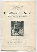 Louis HOURTICQ  Dix-neuvième Siècle Album D'images Commentées 1928 - 1901-1940