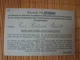 Ausweis Zum Betreten Der Bahnsteige Bahnhof Köln-Deutz, Zwecks Empfangs Der Heimkehrenden Kriegsgefangenen - Documents