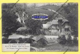 CPA 39 Baume Les Messieurs Hotel Des Grottes Proche Lons Le Saunier PannessièresTOP - Baume-les-Messieurs